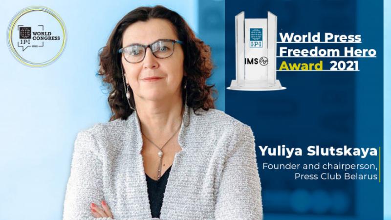 პრესის თავისუფლების მსოფლიო გმირის ჯილდო ბელარუსელმა ჟურნალისტმა იულია სლუცკაიამ მიიღო